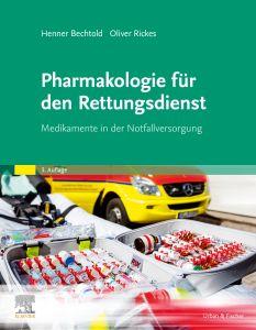Pharmakologie für den Rettungsdienst