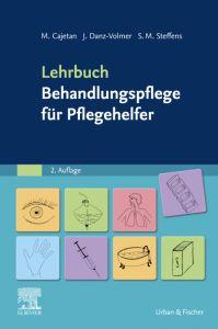 LEHRBUCH - Behandlungspflege für Pflegehelfer