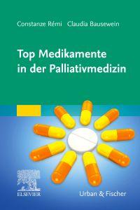 Top Medikamente in der Palliativmedizin