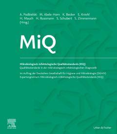 MiQ: Qualitätsstandards in der mikrobiologisch-infektiologischen Diagnostik